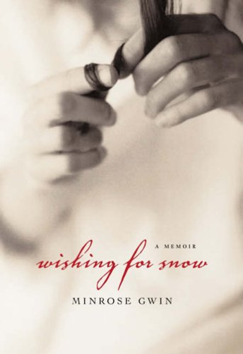 9780807129289: Wishing for Snow: A Memoir