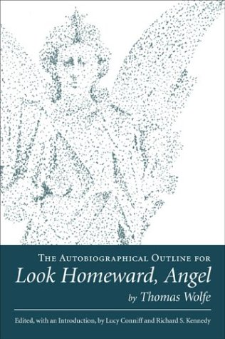 9780807129418: The Autobiographical Outline For Look Homeward, Angel (Southern Biography Series)