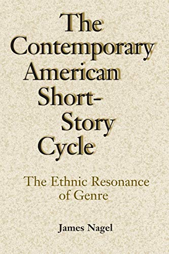 9780807129616: The Contemporary American Short-Story Cycle: The Ethnic Resonance of Genre