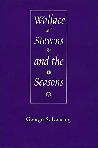 9780807129722: Wallace Stevens and the Seasons