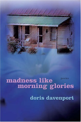 9780807129913: Madness Like Morning Glories: Poems