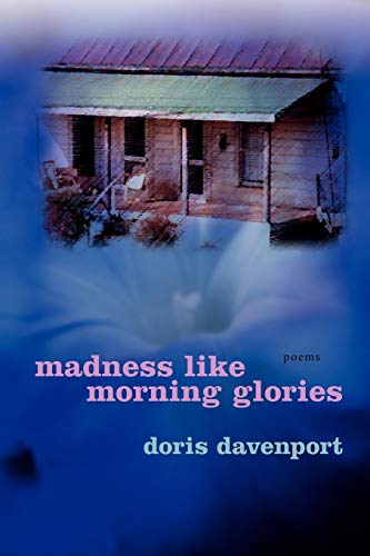 9780807129920: Madness like Morning Glories: Poems