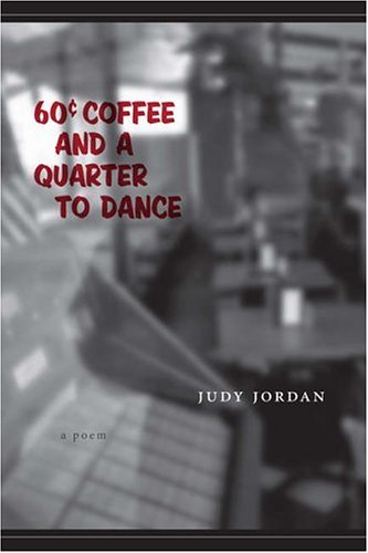 9780807129951: 60 Cent Coffee And A Quarter To Dance: A Poem
