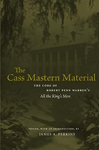 9780807130407: The Cass Mastern Material: The Core of Robert Penn Warren's