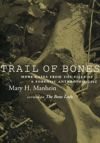 9780807131046: Trail of Bones: More Cases from the Files of a Forensic Anthropologist