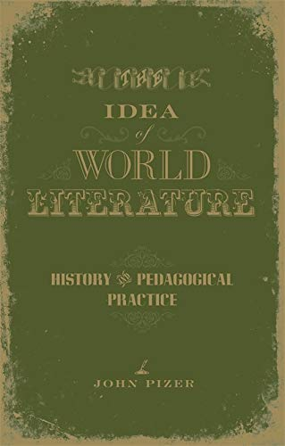 9780807131190: The Idea of World Literature: History and Pedagogical Practice