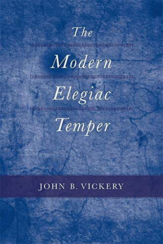 The Modern Elegiac Temper: The Ante-Bellum Diary of a Free Negro: John B. Vickery