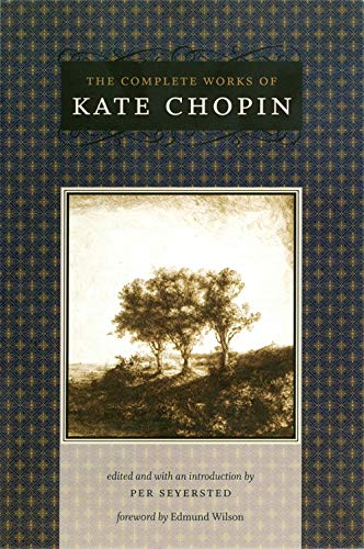 The Complete Works of Kate Chopin (Paperback): Kate Chopin