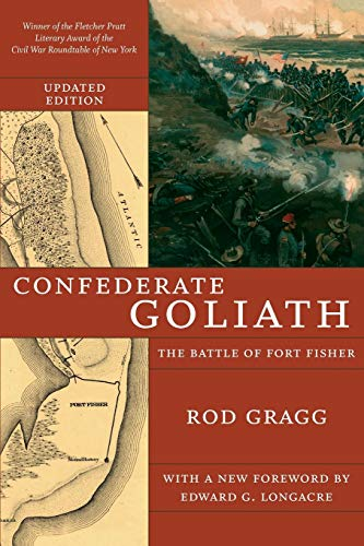 9780807131527: Confederate Goliath: The Battle of Fort Fisher