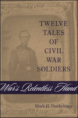 9780807131909: War's Relentless Hand: Twelve Tales of Civil War Soldiers (Conflicting Worlds: New Dimensions of the American Civil War)
