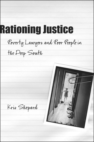 9780807132074: Rationing Justice: Poverty Lawyers And Poor People in the Deep South (Making the Modern South)