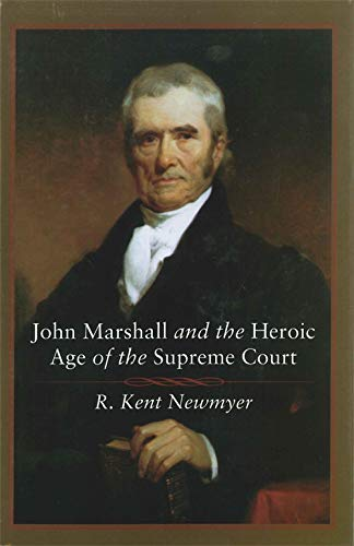 9780807132494: John Marshall and the Heroic Age of the Supreme Court (Southern Biography Series)