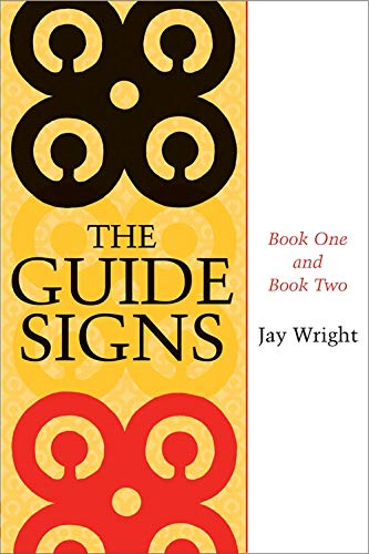 The Guide Signs: Book One and Book Two (Jules and Frances Landry Award): Wright, Jay