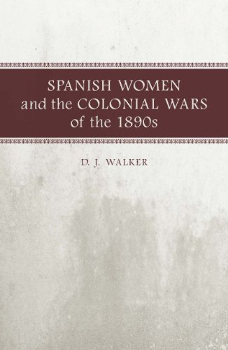 9780807133163: Spanish Women and the Colonial Wars of the 1890s: A Writer's Life