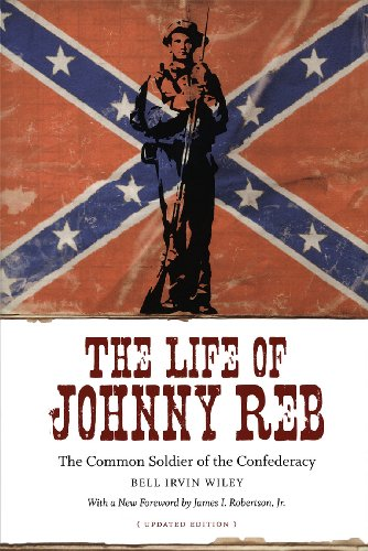 9780807133255: The Life of Johnny Reb: The Common Soldier of the Confederacy