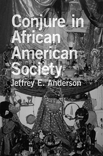 9780807133484: Conjure in African American Society