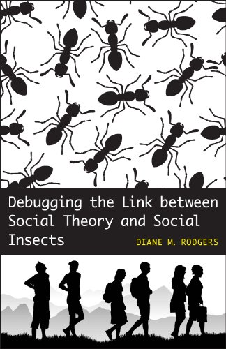 9780807133699: Debugging the Link between Social Theory and Social Insects