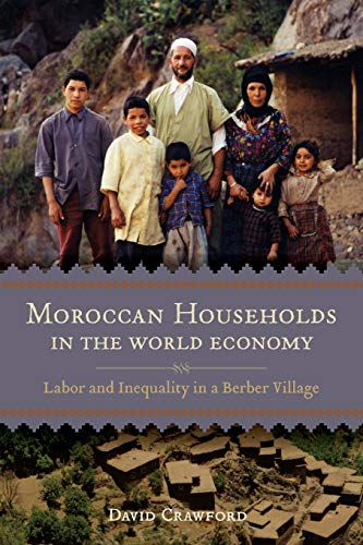 9780807133729: Moroccan Households in the World Economy: Labor and Inequality in a Berber Village