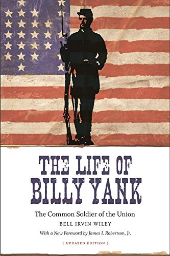 9780807133750: The Life of Billy Yank: The Common Soldier of the Union