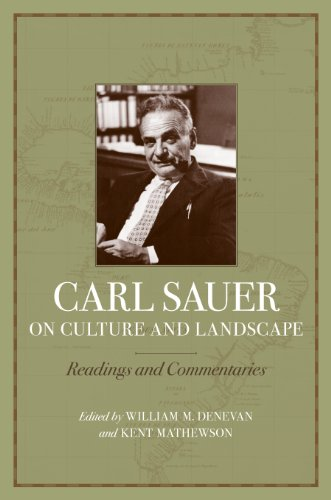 9780807133941: Carl Sauer on Culture and Landscape: Readings and Commentaries