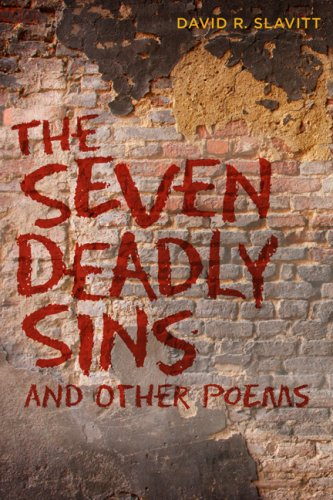 The Seven Deadly Sins and Other Poems: Slavitt, David R.