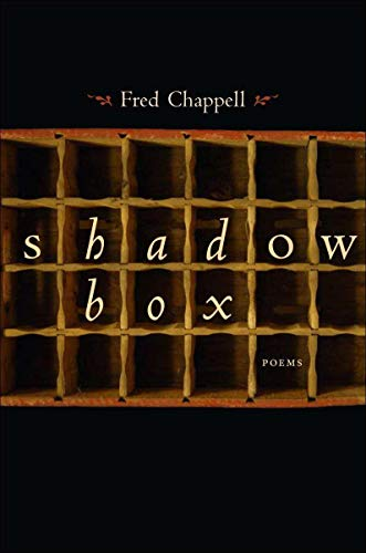 Shadow Box (Paperback): Fred Chappell