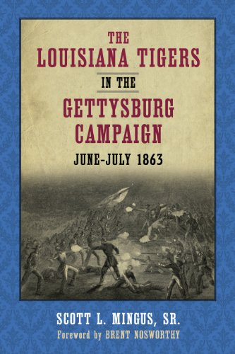 9780807134795: The Louisiana Tigers in the Gettysburg Campaign, June-July 1863