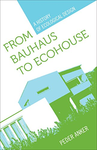 9780807135518: From Bauhaus to Eco-House: A History of Ecological Design