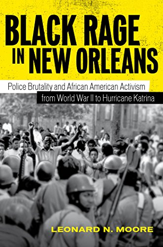 9780807135907: Black Rage in New Orleans: Police Brutality and African American Activism from World War II to Hurricane Katrina