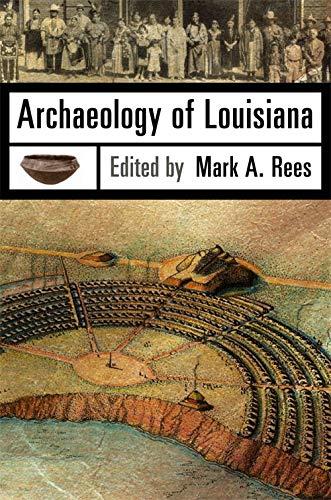 Archaeology of Louisiana (Paperback)