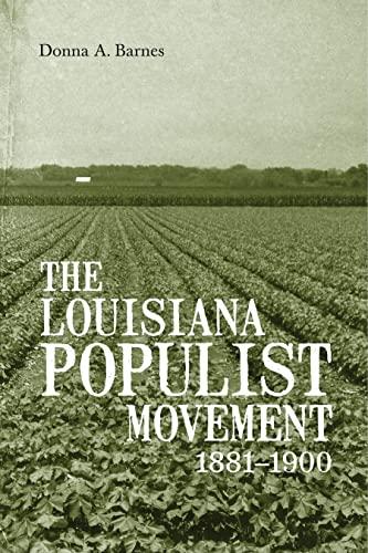 9780807137277: The Louisiana Populist Movement, 1881-1900