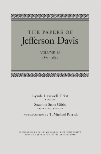 9780807139066: The Papers of Jefferson Davis, Vol.13 1871-1879