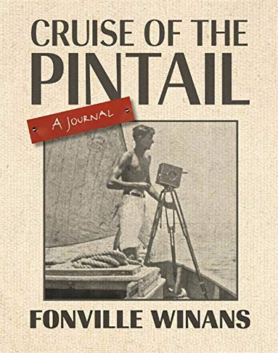 Cruise of the Pintail: A Journal (The: Fonville Winans, James
