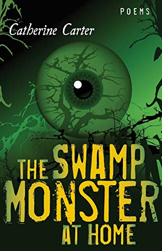 9780807142806: The Swamp Monster at Home: Poems