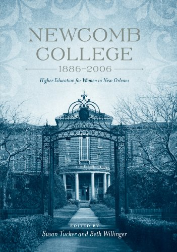 9780807143360: Newcomb College, 1886-2006: Higher Education for Women in New Orleans