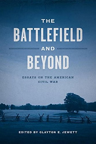 9780807143568: The Battlefield and Beyond: Essays on the American Civil War