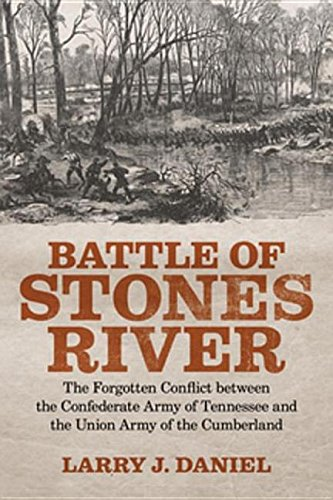 9780807145173: Battle of Stones River: The Forgotten Conflict Between the Confederate Army of Tennessee and the Union Army of the Cumberland