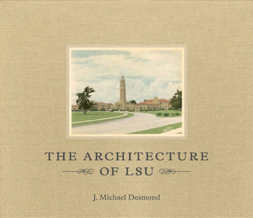 9780807149768: The Architecture of LSU