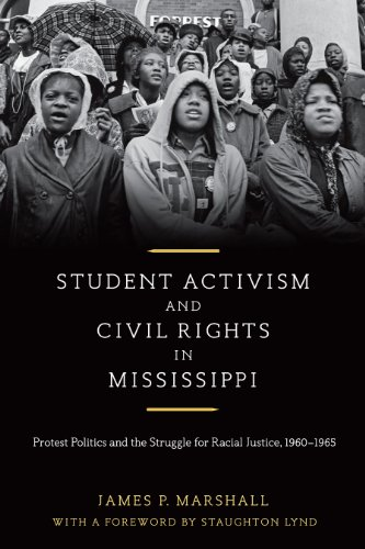 9780807149843: Student Activism and Civil Rights in Mississippi: Protest Politics and the Struggle for Racial Justice, 1960-1965
