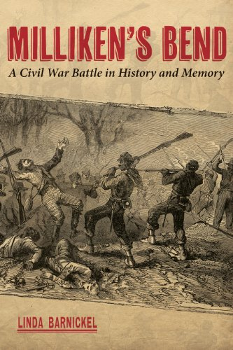 Milliken's Bend: A Civil War Battle in History and Memory (Hardcover): Linda A. Barnickel