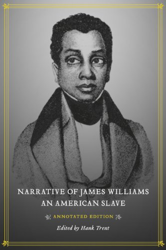 9780807151020: Narrative of James Williams, an American Slave: Annotated Edition