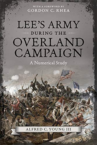 9780807151723: Lee's Army During the Overland Campaign: A Numerical Study