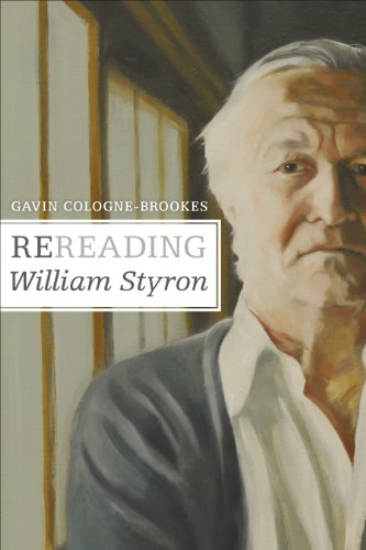 Rereading William Styron (Hardcover): Gavin Cologne-Brookes