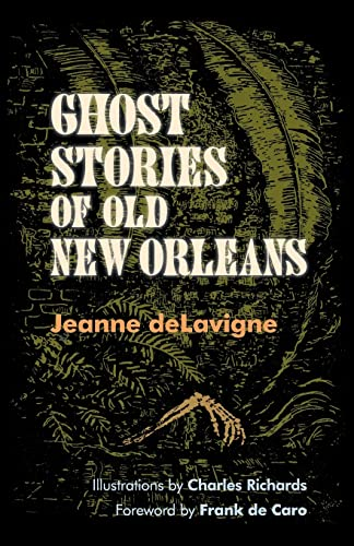9780807152911: Ghost Stories of Old New Orleans