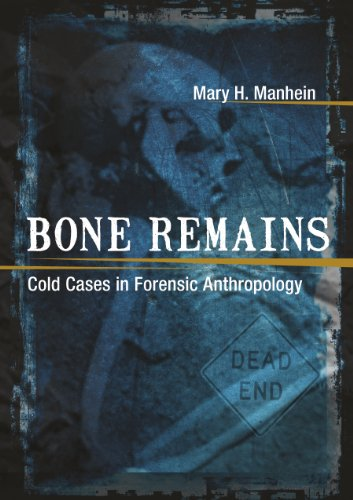 9780807153239: Bone Remains: Cold Cases in Forensic Anthropology