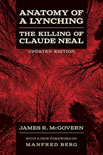 9780807154250: Anatomy of a Lynching: The Killing of Claude Neal