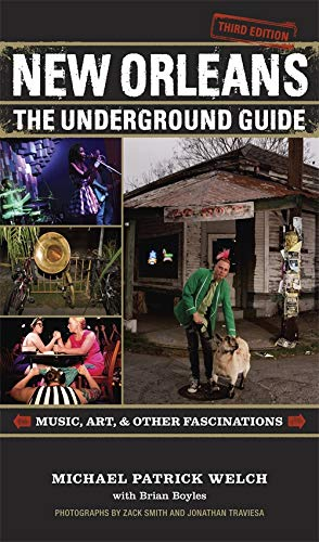 9780807156063: New Orleans: The Underground Guide