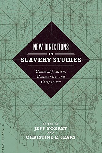 New Directions in Slavery Studies: Commodification, Community, and Comparison (Hardcover)