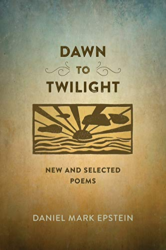 9780807161197: Dawn to Twilight: New and Selected Poems