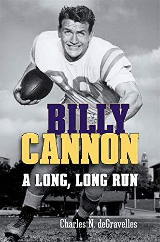 9780807162200: Billy Cannon: A Long, Long Run